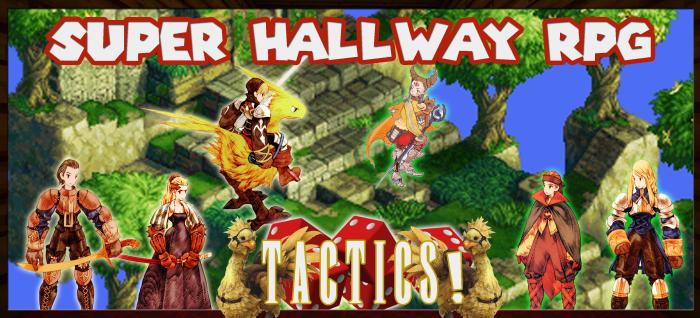 Super hallway rpg Tactics
